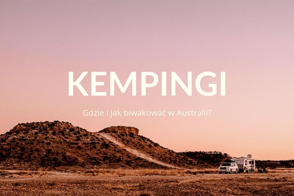 ⛺️ Kemping w Australii. Wszystko, co musisz wiedzieć